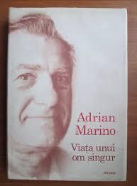 Adrian Marino – un autor pierdut printre recenzii